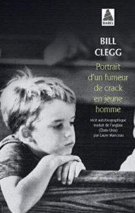 Portrait d'un fumeur de crack en jeune homme – Bill Clegg