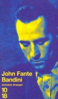 Bandini  de John Fante