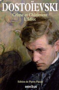 Crime et Châtiment et L'Idiot par Fédor Dostoïevski