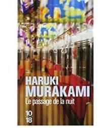 Haruki Murakami – Le passage de la nuit