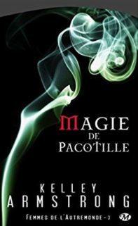 livre : Magie de pacotille de Kelley Armstrong,