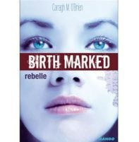 rebelle de Caragh O'Brien