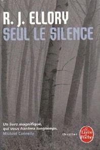 Seul le silence – R.J. Ellory