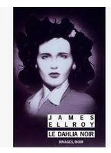 Le dahlia noir de  James Ellroy