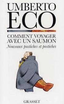Comment voyager avec un saumon d'Umberto Eco
