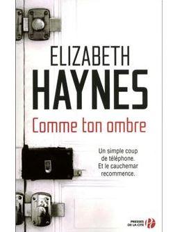 Comme ton ombre d'Elizabeth Haynes