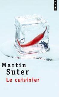 Le cuisinier – Martin Suter