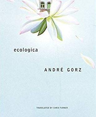 Chronique d'Ecologica d'André Gorz
