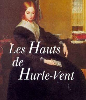 Avis sur Les hauts de Hurlevent d'Emily Brontë