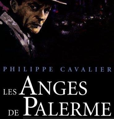 Les Anges de Palerme – Le Siècle des Chimère de Philippe Cavalier