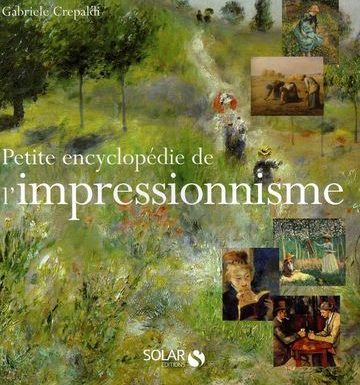 Petite encyclopédie de l'impressionnisme, Gabriele Crepaldi
