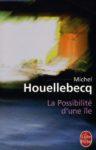 Michel Houellebecq La possibilté d'une île