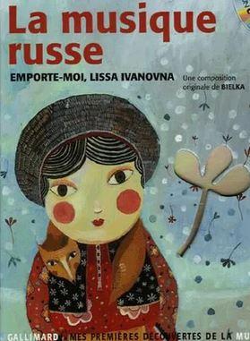 Avis sur La musique russe : emporte-moi, Lissa Ivanovna, de Claude Helft